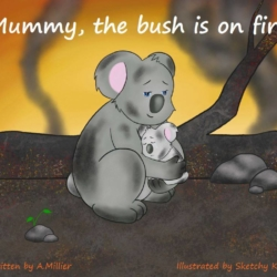 Mummy, the bush is on fire!