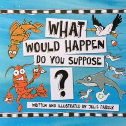 What would happen do you suppose? CHILDRENS BOOK