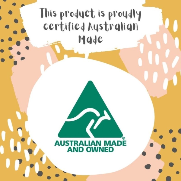 Proudly Australian Made