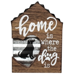 Wood sign, Home is where the Dog is