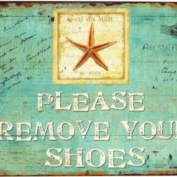Metal Sign Remove Shoes