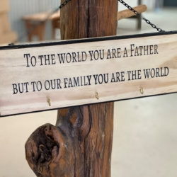 Timber Sign-To the world you are a Father *FREE SHIPPING