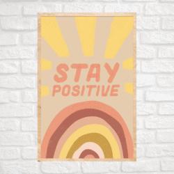 Stay Positive Rainbow Wall Art