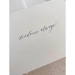 Kindness Always | Letterpress Greeting Card