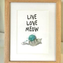 Framed print. Live Love Meow